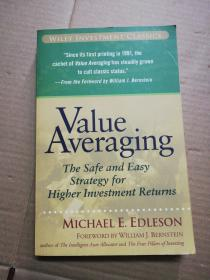 Value Averaging:the safe and easy strategy for higer investment returns