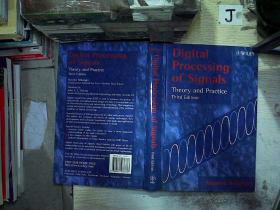 Digital Processing of Signals:Theory and Practice数字处理信号:理论和练习