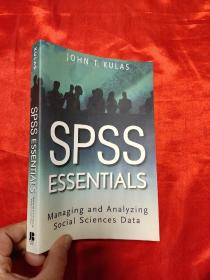 SPSS Essentials: Managing and Analyzing Social Sciences Data   (小16开)   【详见图】