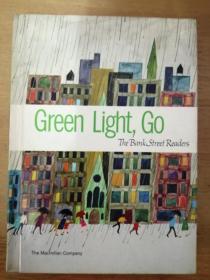 Green Light,Go—The Bank Street Readers 绿灯行—银行街读者(1963年英文原版书,16开布面硬精装,48则小故事,大量彩色插图,犹如连环画)