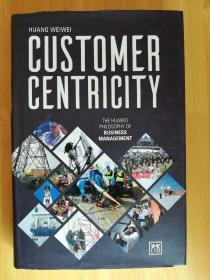 英文原版书 CUSTOMER  CENTRICITY  以客户为中心-HUANG WEIWEI著