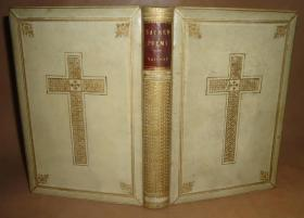 1858年Henry Vaughan - Sacred Poems 《圣诗录》全极品白犊皮手工烫金彩绘精装古董书 配补精美插图 送礼佳品 品上佳