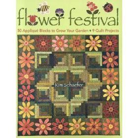 FlowerFestival:50AppliqueBlockstoGrowYourGarden:9QuiltProjects