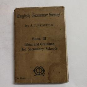 初中英语习语和语法 第三册(1910年版!)读者有芝麻大的铅笔字注解!