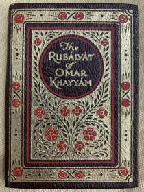 《鲁拜集》1910年出版,豪华皮面精装本,豪华烫金封面 ,书口三面刷金The Rubaiyat of Omar Khayyam