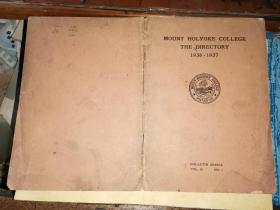 MOUNT HOLYOKE COLLEGE THE DIRECTORY 1936-1937     霍利奥克学院的目录1936-1937
