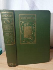 1906年  KENILWORTH  BY SIR WALTER SCOTT   含12副插图   19.8X13.8CM