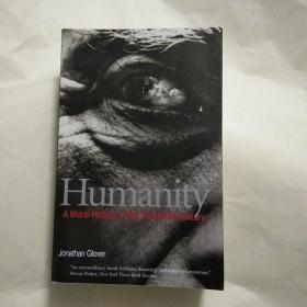 Humanity--a moral history of the 20th century Second Edition(人性--20世纪的道德史 )