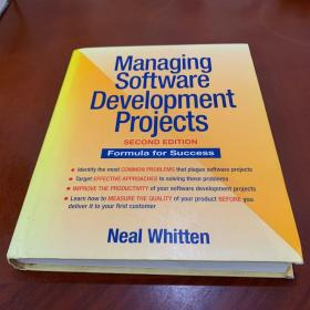 MANAGING SOFTWARE DEVELOPMENT PROJECTS SECOND EDITION
