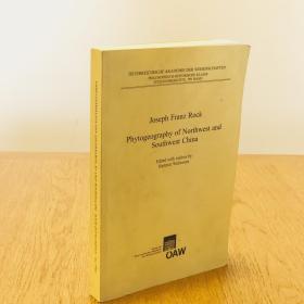 Phytogeography of Northwest and Southwest China 中国西南西北植物地理学 著名植物学者约瑟夫.洛克文集 德国出版