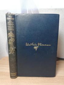 1924年  全皮装帧    书顶刷金   AN INLAND VOYAGE TRAVELS WITH A DONKEY IN THE CEVENNES BY ROBERT LOUIS STEVENSON   TUSITALA EDITION 烫金书脊 17X11.5CM