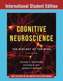 Cognitive Neuroscience: The Biology of the Mind  英文原版  Michael Gazzaniga  葛詹尼加 认知神经科学:关于心智的生物学