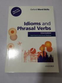 Oxford Word Skills: Idioms and Phrasal Verbs (Intermediate) 牛津习语与动词短语
