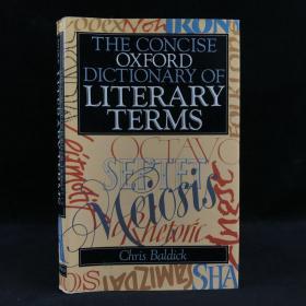 1990年,克里斯·波尔蒂克《牛津文学术语词典》,精装,The Concise Oxford Dictionary of Literary Terms by Chris Baldick