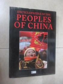 ENCYCLOPAEDIA   OF  THE  PEOPLES  OF  CHINA    16开   硬精装   310页  英文