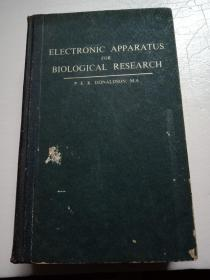 ELECTRONlC,APPARATUS,FO,RBⅠOLOGlCAL,RESEARCH英文版生物学研究用的电子仪器