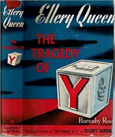 Ellery Queen's the Tragedy of Y Originally Published as By Barnaby Ross