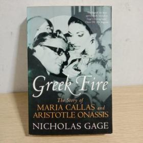 Greek Fire The Story of Maria Callas and Aristotle Onassis