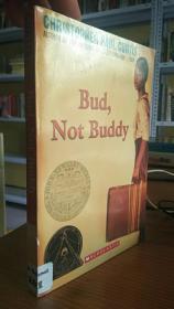 Bud, Not Buddy 巴德,不是巴迪 - 以美国经济大萧条时期为背景讲述了一个黑人孩子独自寻找父亲的故事。具体内容见后。