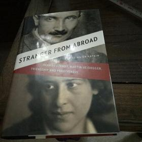 Stranger from abroad : Hannah arendt , Martin heidgger , friendship and forgiveness