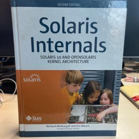 Solaris Internals:Solaris 10 and OpenSolaris Kernel Architecture (2nd Edition) 内核结构 第2版