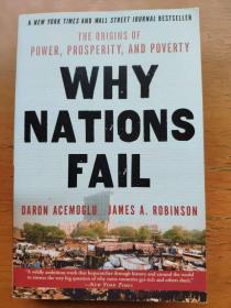 Why Nations Fail: The Origins of Power, Prosperity, and Poverty Daron Acemoglu  James A. Robinson  国家为什么会失败  德隆·阿西莫格鲁 戴伦.艾塞默鲁