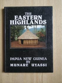 THE EASTERN HIGHLANDS(外文原版旅游风俗风光类的画册)