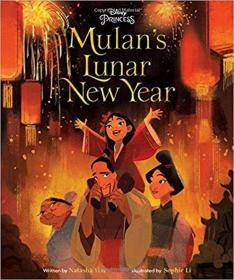 Mulan's Lunar New Year 花木兰过春节 迪士尼精装绘本  英文原版 9781368023269