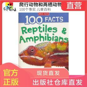 100 Facts Reptiles Amphibians 100个事实儿童英语百科读物 爬行动物和两栖动物 英文原版进口图书