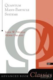 【包邮】Quantum Many Particle Systems (advanced Book Classics)