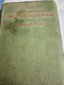 The New Method English Dictionary(英文字典新用法)民国25年精装本32开