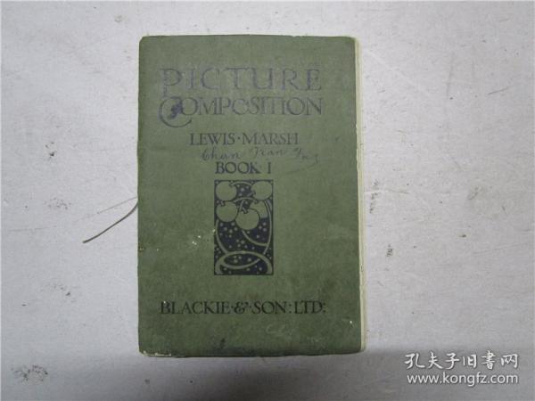 民国英文原版插图本 PICTURE COMPOSITION BOOK 1(注:每页均有插图,内页缺六页)