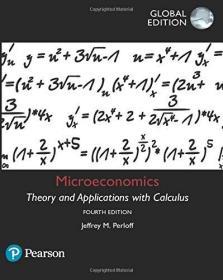 Microeconomics: Theory and Applications with Calculus 英文原版 微观经济学:微积分理论与应用 杰弗里·M·佩罗夫(Jeffrey,M.,Perloff) 中级微观经济学