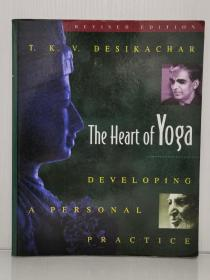 瑜伽之心    The Heart of Yoga : Developing a Personal Practice by T. K. V. Desikachar(印度研究之瑜伽)英文原版书