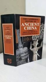 The Cambridge History of Ancient China 《剑桥中国史》 【英文原版,精装本,插图丰富,16开本,厚逾1100多页,全新佳品】