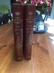 限量编号本:The Diary of John Evelyn  (全两册) 限印1244套,此套编号 ,出版商经理亲笔签名,布面精装 ,毛边本,手工毛边纸印刷(透光可见出版社章纹),上书口刷金 ,1901年老版书,生前未公开的回忆录系列丛书 约翰·伊夫林日记(全2卷) 查理二世宫廷装订大师装订版 真皮装订 书脊、封面多彩镶金图案 上书口刷金 毛边本 限量版1244套