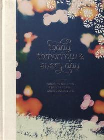 精装 Today, Tomorrow, and Every Day 今天、明天和每天