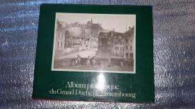 ALBUM PITTORESQUE DU GRAND-DUCHÉ DE LUXEMBOURG(有大量签名)