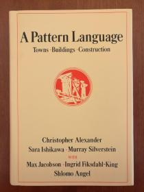 A Pattern Language: Towns, Buildings, Construction(精装)(进口原版,国内现货)