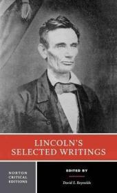 Lincoln's Selected Writings (Norton Critical Editions)林肯著作选集(诺顿评论版),英文原版