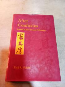 After Confucius Studies in Early Chinese Philosophy
