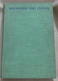 作者劳伦斯·豪斯曼(Laurence Housman)自配插图,16幅整页插图版,Lawrance Housman、Clemence Housman姐弟合作的精品,Moonshine and clover