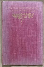 《乌加桑和尼科莱特》法国中世纪浪漫小说,劳伦斯·豪斯曼插图,克莱门丝·豪斯曼雕刻版画,Lawrance Housman、Clemence Housman姐弟合作的精品,Of Aucassin and Nicolette Amabel and Amoris