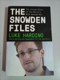 The Snowden Files:The Inside Story of the World's Most Wanted Man