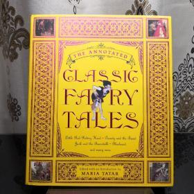 The Annotated Classic Fairy Tales 经典童话故事集诺顿详注版 Norton Annotated Books 诺顿详注版 诺顿详注丛书 超大开本 超详注释 超多精美插图 诺顿出品必是精品