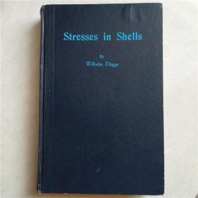 Stresses in Shells/壳中应力(英文版)
