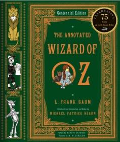 【该本近期不能发货,别付款,可联系确定发货时间】The Annotated Wizard of Oz 绿野仙踪 诺顿详注版 Norton Annotated Books 诺顿详注丛书 超大开本 超详注释 超多精美插图 诺顿出品必是精品