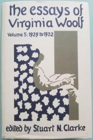 The Essays of Virginia Woolf  Volume 5: 1929 to 1932  《伍尔夫散文集》 卷五 精装本