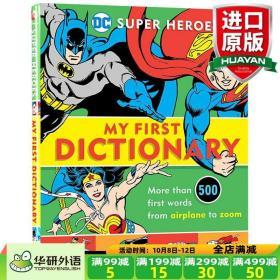 DC英雄儿童初级图片字典 英文原版书 Super Heroes My First Dictionary 英文版进口启蒙英语插画英英词典 超人蝙蝠侠神奇女侠精装