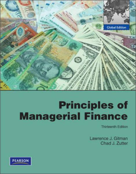 Principles of Managerial Finance[管理财务学原理:全球版]